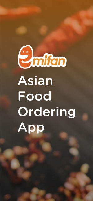 Mifan Asian Food Delivery On The App Store