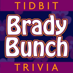 Tidbit Trivia for Brady Bunch - Unofficial Fan App