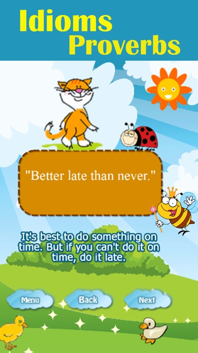 better late than never meaning in english