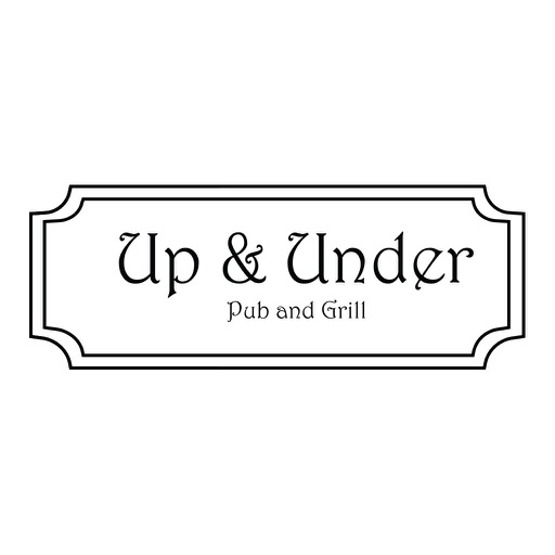 The Up and Under Pub and Grill