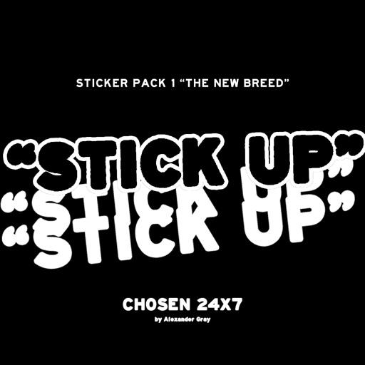 """STICK UP"""