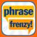 Phrase Frenzy - Catch It!