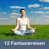 12 Fantasiereisen mit Autogenem Training