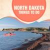 North Dakota Things To Do