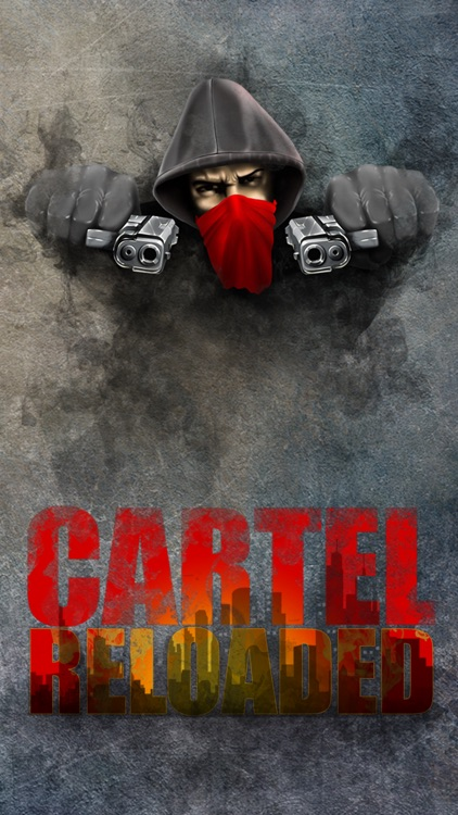 Cartel Reloaded: Gang Wars