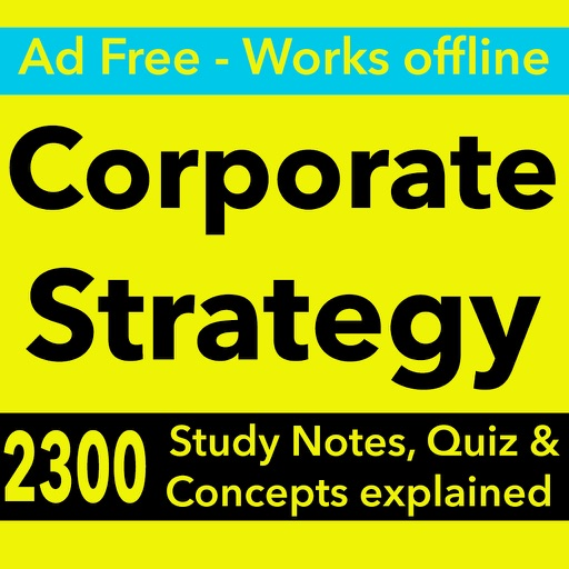 Corporate Strategy Exam Prep & Test Bank App 2017