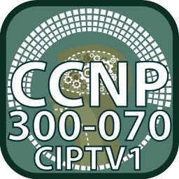 CCNP 300 070 CIPTV1 for CisCo Exam Prep Dumps