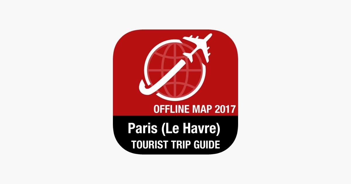 Paris (Le Havre) Tourist Guide + Offline Map on the App Store