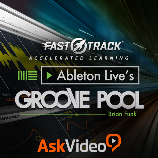 FastTrack™ For Ableton Live Groove Pool