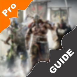 "Pro Guide for ""For Honor"""