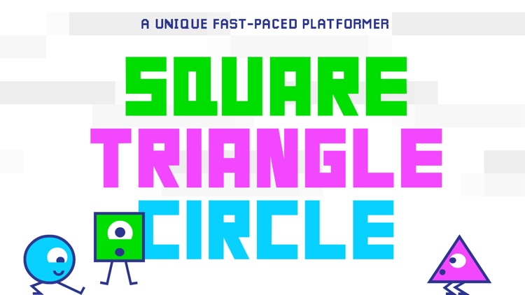 STC - Square Triangle Circle fast-paced platformer screenshot-0