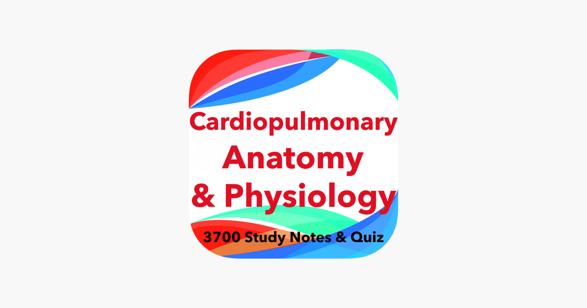 Cardiopulmonary Anatomy & Physiology Exam review on the App Store