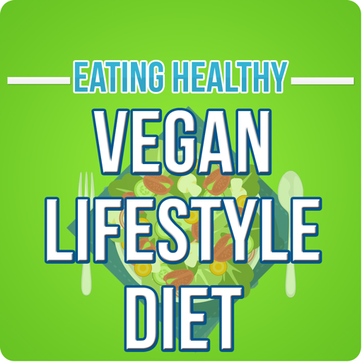 Vegan Lifestyle Diet