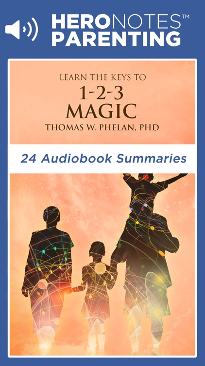1-2-3 Magic by Thomas Phelan Summary Audiobook