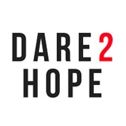 DARE 2 HOPE