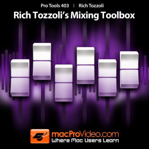 Course For Pro Tools 10 Rich Tozzoli's Mixing Box