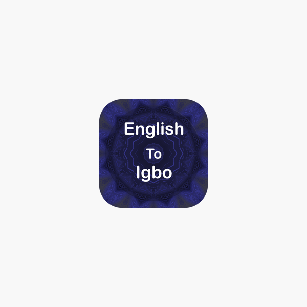 English To Igbo Translator Offline and Online on the App Store