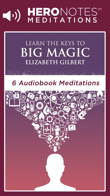 Big Magic - Elizabeth Gilbert Meditation Audiobook