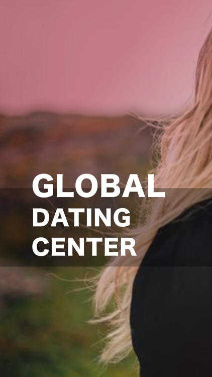 Global Dating Center - Online chat free for date
