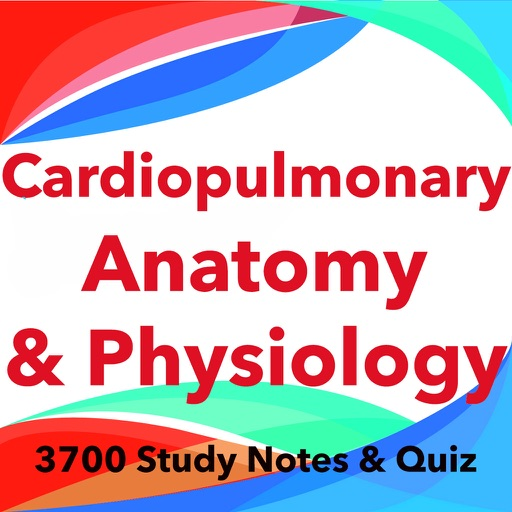 Cardiopulmonary Anatomy & Physiology Exam review iOS App