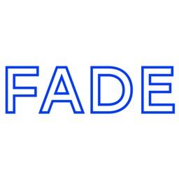 Fade - Video Messenger