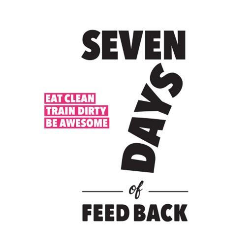 Seven Days of Feedback