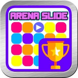 Arena slide