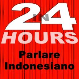 In 24 Ore - Imparare a Parlare Indonesiano
