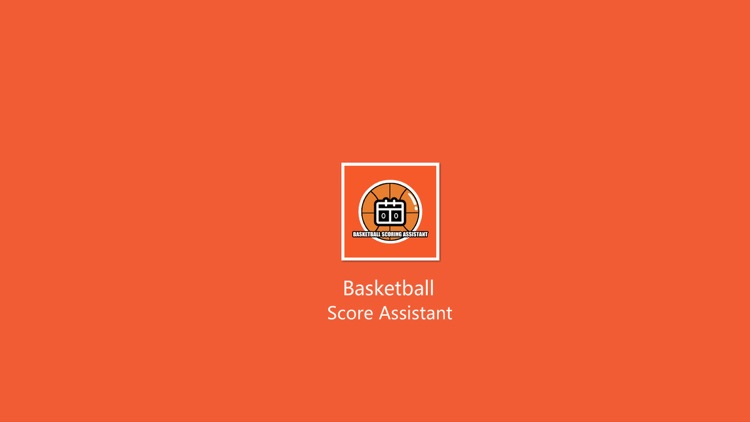 Basketball Score Assistant