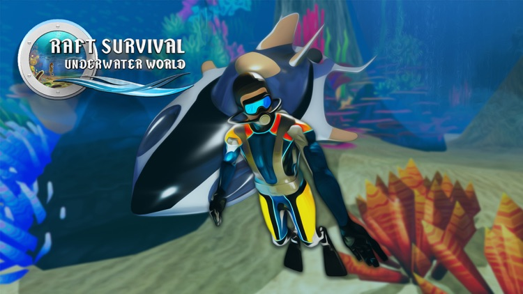 Raft Survival Underwater World