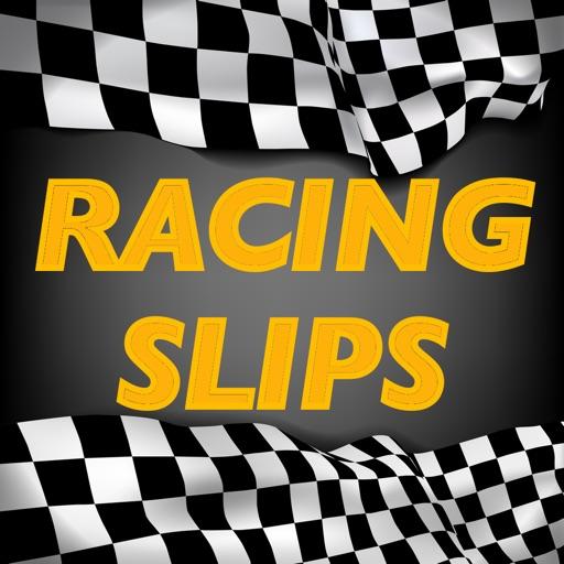 Racing Slips