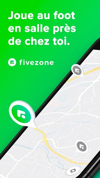 Fivezone