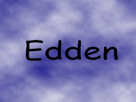 Edden is a magical land where unicorns roam, having adventures everyday