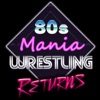 80s Mania Wrestling Returns