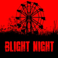 Blight Night You Are Not Safe