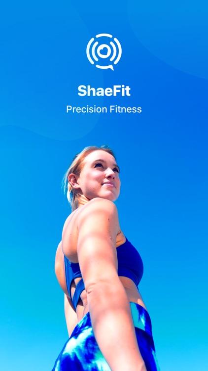 ShaeFit: Precision Fitness