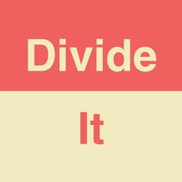 Divide/It
