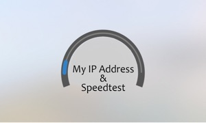 My IP address & Speedtest TV