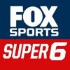 FOX Sports Super 6