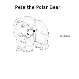 Pete The Polar Bear