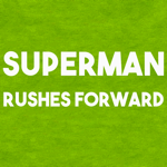 SUPERMANRUSHESFOEWA