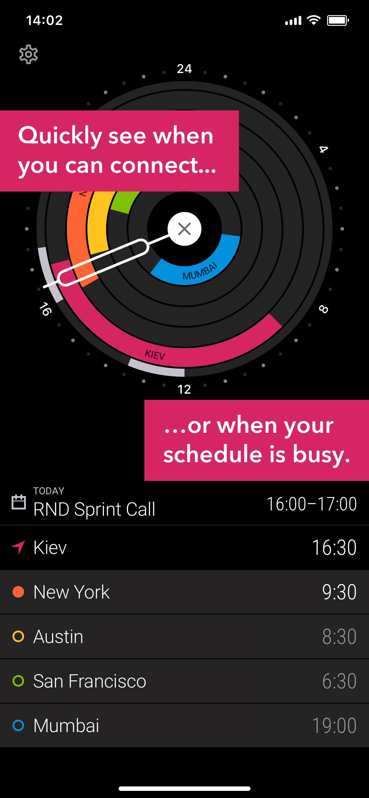 Quickly see when you can connect... or when your schedule is busy.