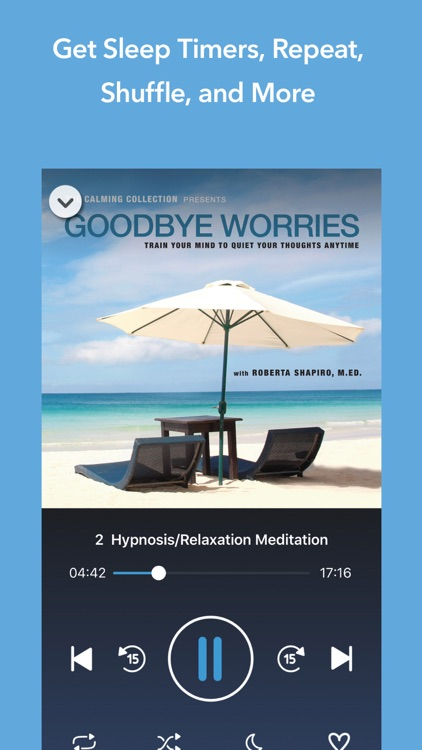 Goodbye Worries - Meditations