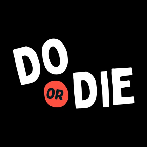 Do or Die - Party Game Dares