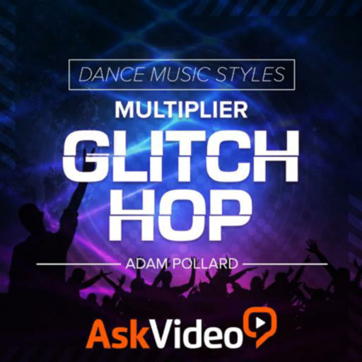 Glitch Hop Dance Music Course