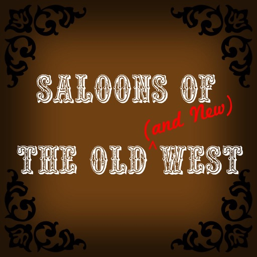 Saloons of The Old & New West