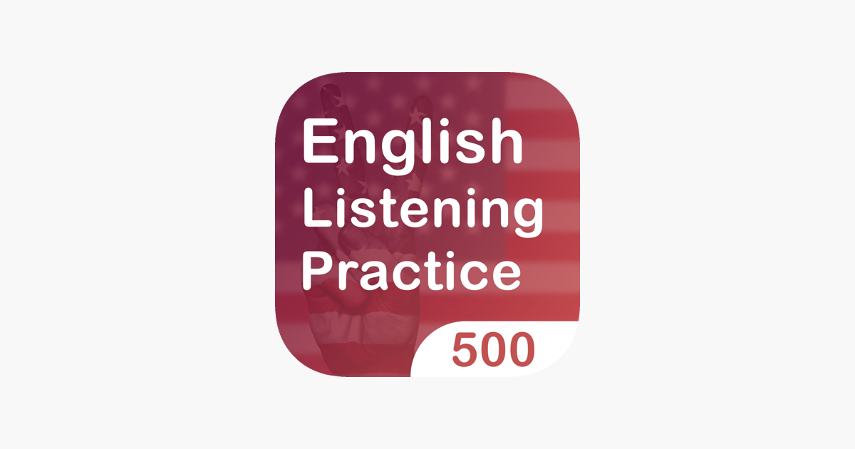 500 English Listening Practice on the App Store