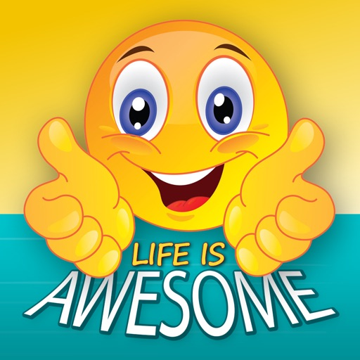 Life is Awesome
