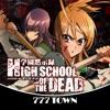 777TOWN(スリーセブンタウンモバイル) 【月額課金】[777]HIGH SCHOOL OF THE DEADの詳細