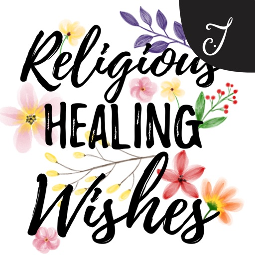 Religious Healing Wishes